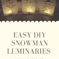 Easy Flame Free DIY Snowman Luminaries for Kids