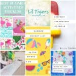 10+ Fun Summer Activities for Lil Tigers (age 3+)