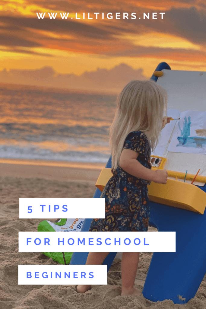 5 homeschool tips for beginners