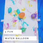 3 Fun water balloon activities for kids (age 3+)