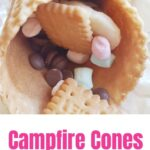 Easy Campfire Cones Recipe For Your Camping Trip