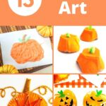 15 Easy Pumpkin Art Projects for Kids